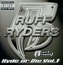 Ruff Ryders:Ryde Or Die Vol.1