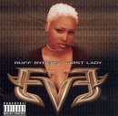 Let There Be ...Eve-Ruff Ryders' First Lady